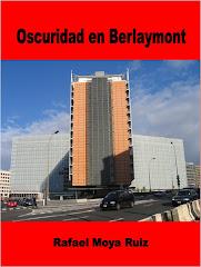 "... tu novela ""Oscuridad en Berlaymont"""