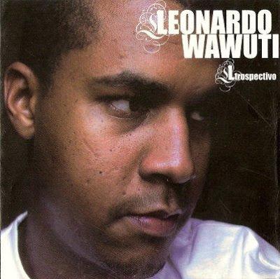 Leonardo Wawuti, Ltrospectivo