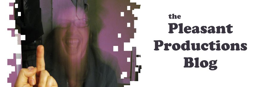 The Pleasant Productions Blog