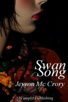 Jevron's Novel, Swan Song