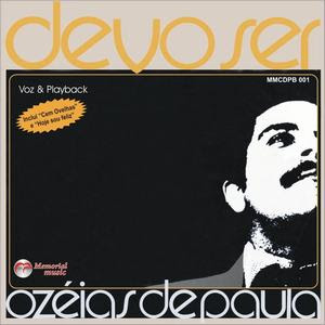 Oz�ias de Paula - Devo Ser 1981