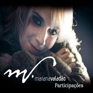 Mariana Valadão - Participações(2007)