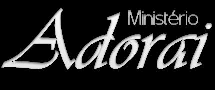 MINISTÉRIO ADORAI