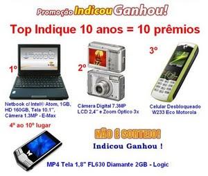Promoção 10 anos = 10 prêmios ( NetBook, Câmera Digital e MP4 )
