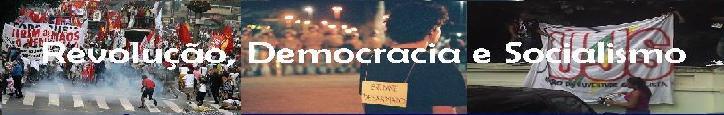 Revolução Democracia e Socialismo