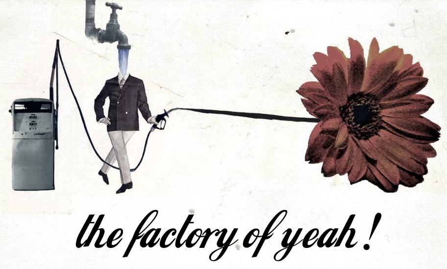 The Factory Of Yeah!