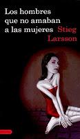 Los hombres que no amaban a las mujeres, de Stieg Larsson