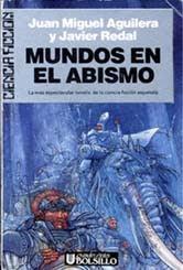 Mundos en el abismo, de Juan Miguel Aguilera y Javier Redal