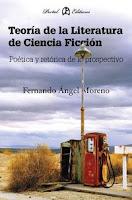 Teoría de la Literatura de Ciencia Ficción, de Fernando Ángel Moreno