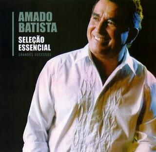 Amado Batista - Sele��o Essencial