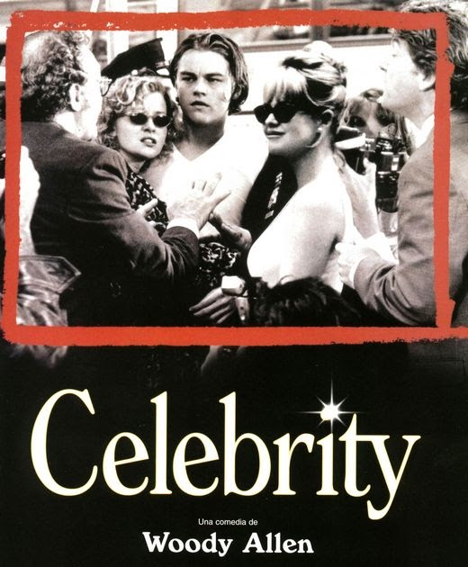 Celebrity (1998) - Woody Allen | Synopsis, Characteristics ...