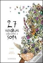27 Histórias Para Comer a Sopa-Livro de Ursula Wölfel
