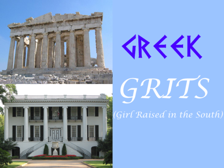 Greek GRITS (Girl Raised in the South)