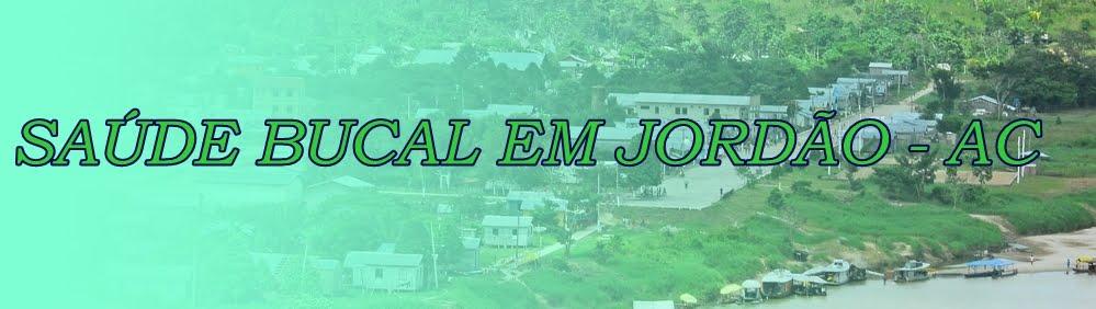 SAÚDE BUCAL EM JORDÃO - AC