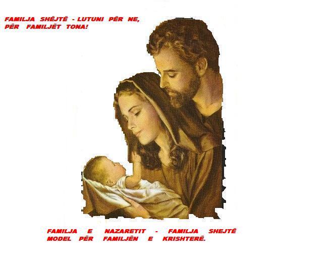 Kushtuar Familjës Shëjte - Familja Katolike.