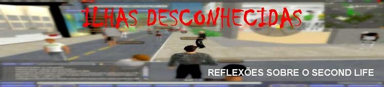 Ilhas Desconhecidas - Second Life, Cibercultura, Educação Física