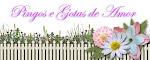 Oba mais um blog da minha miguxa  Amanda ....PINGOS E GOTAS DE AMOR!!!!!!
