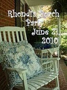 Rhondi's Front Porch Party - June 21st, 2010
