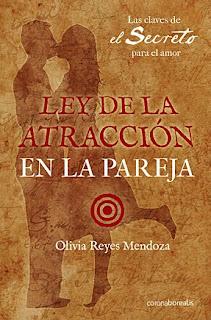 Ley de la Atracción en la pareja, Olivia Reyes Mendoza, Corona Borealis