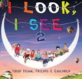 Yusuf Islam - I Look I See