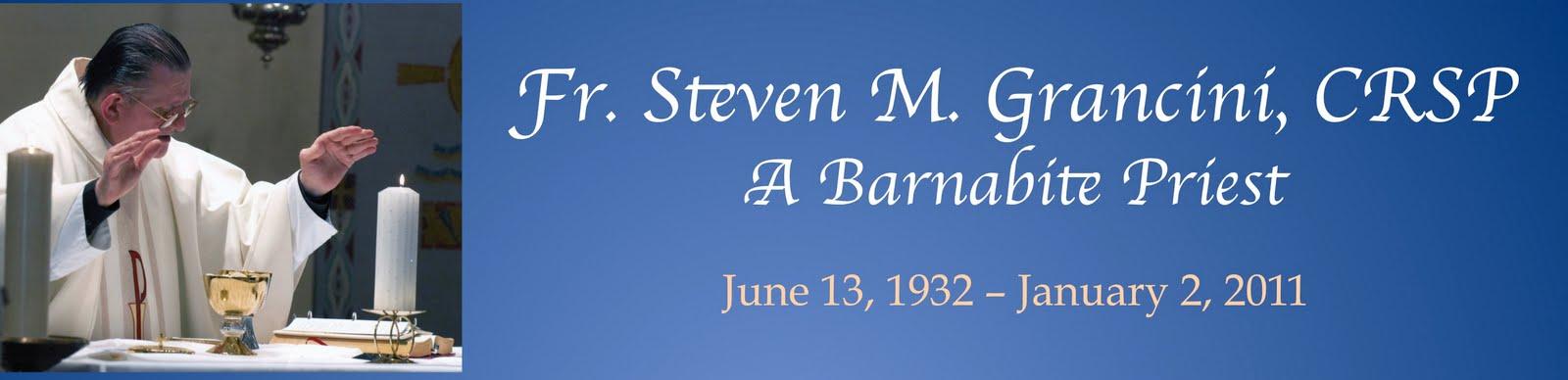 Fr. Steven M. Grancini, CRSP