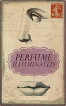 PERFUME ILLUMINATED