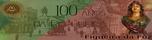 100 Anos da República Figueira da Foz