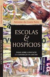 ESCOLAS & HOSPÍCIOS