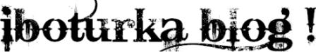 İboturka Blog Teknolojik Günlük !