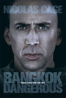 Bangkok Dangerous is starring Nicolas Cage.