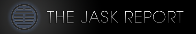 THE JASK REPORT