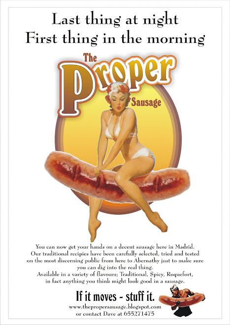 The Proper Sausage