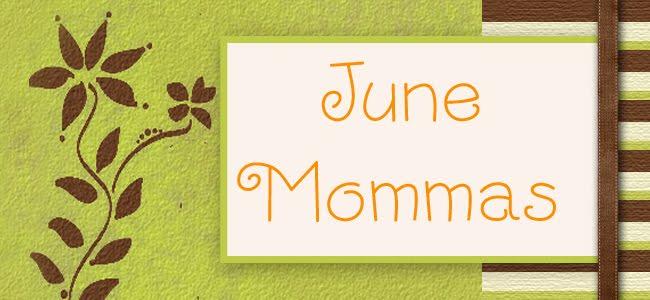 June Mommas