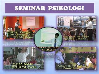 SEMINAR PSIKOLOGI ( Sasaran Orang tua dan pelaku Pendidikan)