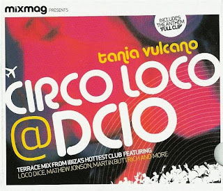 VA - Mixmag Presents - Circo Loco At DC10 mixed by Tania Vulcano - MAG - 2007