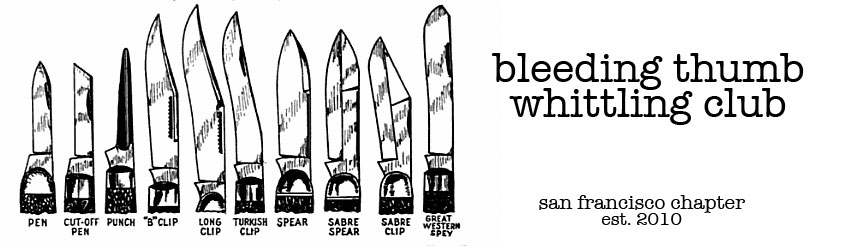 Bleeding Thumb Whittling Club SF