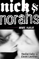 Nick and Norah's Infinite Playlist by David Levithan and Rachel Cohn