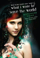 What I Wore to Save the World by Maryrose Wood: