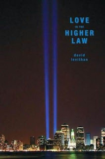 Love is the Higher Law by Dvaid Levithan