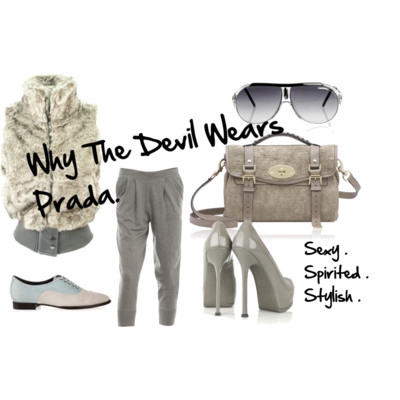 Why The Devil Wears Prada .