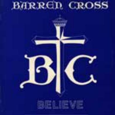 http://2.bp.blogspot.com/_IoBjFZPYiOQ/TMI7u_He48I/AAAAAAAAAaE/2YN564wzReI/s1600/Barren_Cross_-_Believe.jpg