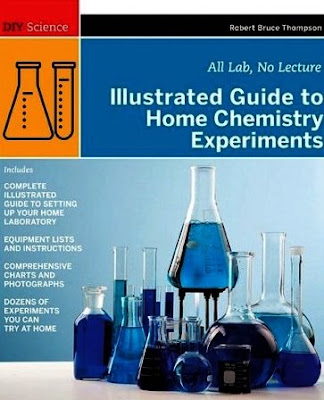 Illustrated guide to home chemistry experiments all lab no lecture
