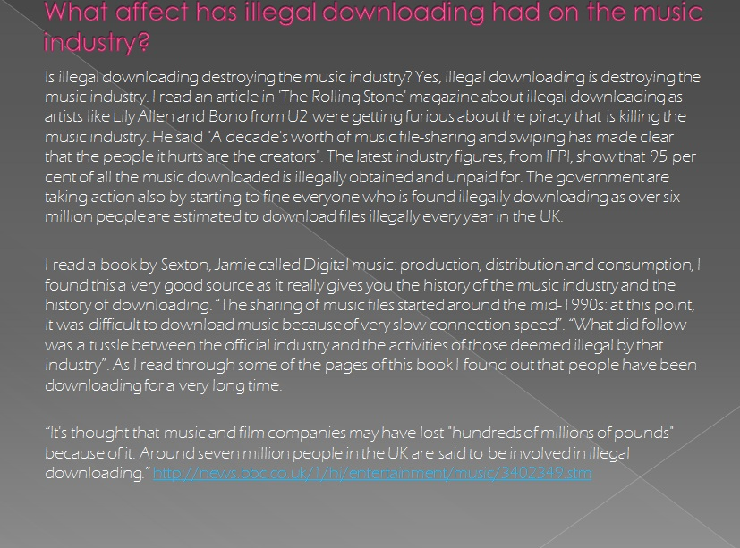 research for music industry and illegal Music market research reports: market growth is hampered by the fact that almost a third of the recorded music industry's value is lost to illegal downloading.