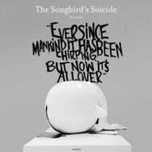 The Songbird's Suicide