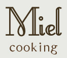 Miel Cooking