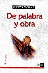 """""""DE PALABRA Y OBRA (ENSAYOS)"""""""