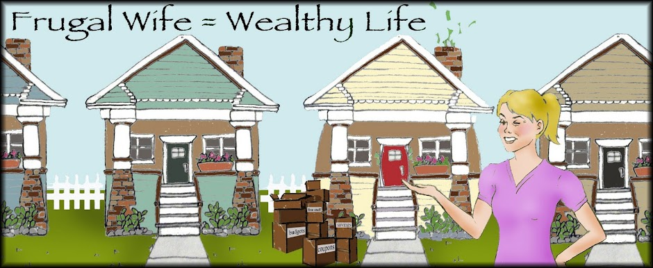 Frugal Wife = Wealthy Life