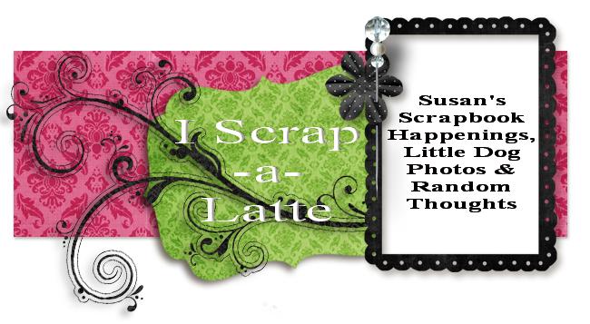 I Scrap-a-Latte!