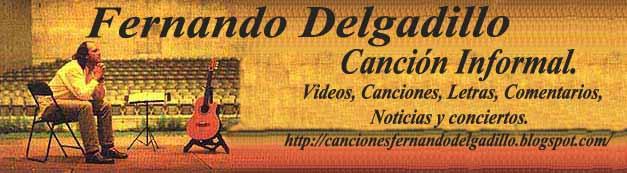 Escuchar música de Fernando Delgadillo, canción informal