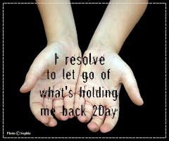I resolve to let go of what's holding me back today.